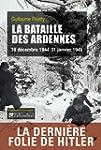 La bataille des Ardennes : 16 d�cembr...