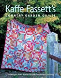 img - for Kaffe Fassett's Country Garden Quilts book / textbook / text book