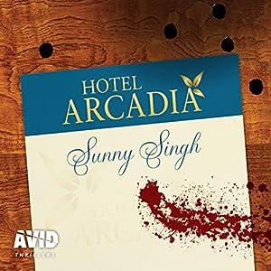 Hotel Arcadia Audiobook