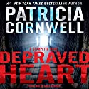 Depraved Heart: A Scarpetta Novel, Book 23 Audiobook by Patricia Cornwell Narrated by Susan Ericksen