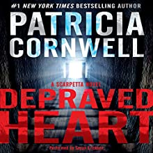 Depraved Heart: A Scarpetta Novel, Book 23 | Livre audio Auteur(s) : Patricia Cornwell Narrateur(s) : Susan Ericksen