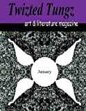 img - for Twizted Tungz art & literature magazine: Volume 4 book / textbook / text book