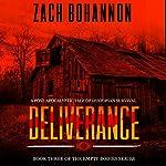 Deliverance: Empty Bodies, Volume 3 | Zach Bohannon