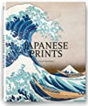 Japanese Prints (Taschen 25th Anniver...