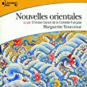 Nouvelles orientales Audiobook by Marguerite Yourcenar Narrated by Christian Gonon