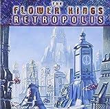 Retropolis by FLOWER KINGS (2000-10-17)