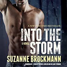 Into the Storm: A Novel: Troubleshooters, Book 10 Audiobook by Suzanne Brockmann Narrated by Patrick Lawlor, Melanie Ewbank