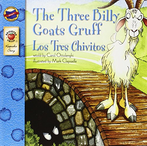 The Three Billy Goats Gruff/Los Tres Chivitos (Brighter Child: Keepsake Stories (Bilingual))