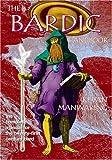 Bardic Handbook : The Complete Manual for the Twenty-First Century Bard