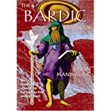 Bardic Handbook : The Complete Manual for the Twenty-First Century Bardby Kevan Manwaring
