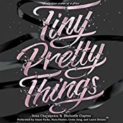 Tiny Pretty Things | Sona Charaipotra, Dhonielle Clayton