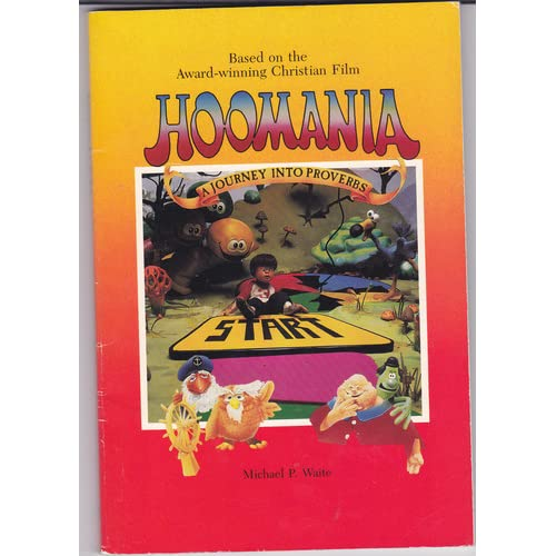 Hoomania: A Journey into Proverbs (Christian Adventure Series)