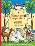 img - for By Laurie Coulter Kings and Carpenters: One Hundred Bible Land Jobs You Might Have Praised or Panned (Jobs in History) [Paperback] book / textbook / text book