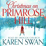 Christmas on Primrose Hill | Karen Swan