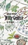 Wilde Gen�sse: Enzyklop�die und Kochb...