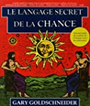 Le langage secret de la chance