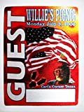 2006 7/3 Willie Nelson Satin Backstage Pass Willie's Picnic Guest