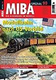 MIBA Spezial 90 - Modellbahn nach US-Vorbild