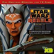 Undercover beim Feind / Die Zukunft der Macht (Star Wars Rebels 11) | Gabriele Bingenheimer