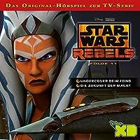 Undercover beim Feind / Die Zukunft der Macht (Star Wars Rebels 11) Hörbuch