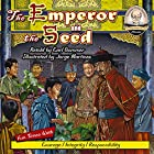 The Emperor and the Seed Hörbuch von Carl Sommer Gesprochen von: Carl Sommer