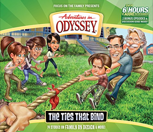 The Ties That Bind (Adventures in Odyssey) PDF