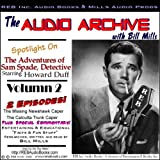 img - for A Sam Spade Audio Double-Feature Starring Howard Duff, Volume 2 book / textbook / text book