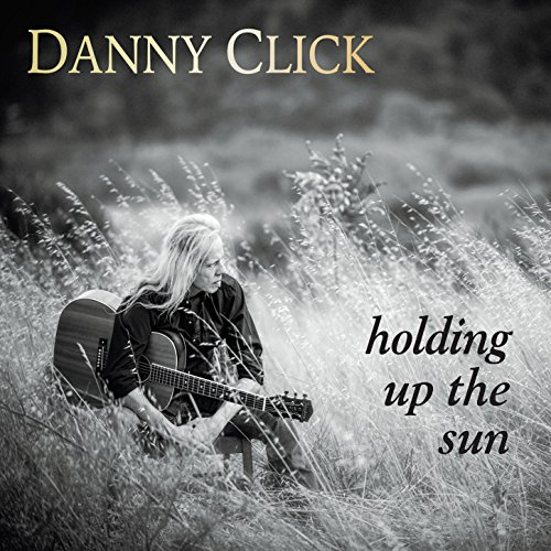 Danny Click-Holding Up the Sun-WEB-2015-ANGER Download