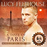 A Taste of Paris: World of Sin, Book 2 | Lucy Felthouse