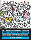 img - for How to Draw Kawaii Cute Animals and Characters : Drawing for Kids with Letters Numbers and Shapes: Cartooning for Kids and Learning How to Draw Cute ... Letters, Numbers, and Shapes (Volume 8) book / textbook / text book
