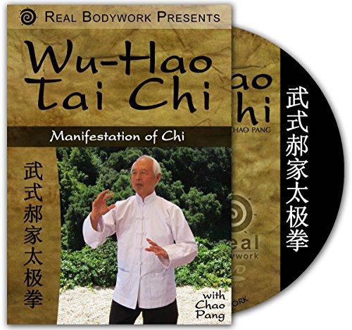 Wu-Hao Tai Chi- Manifestation of Chi