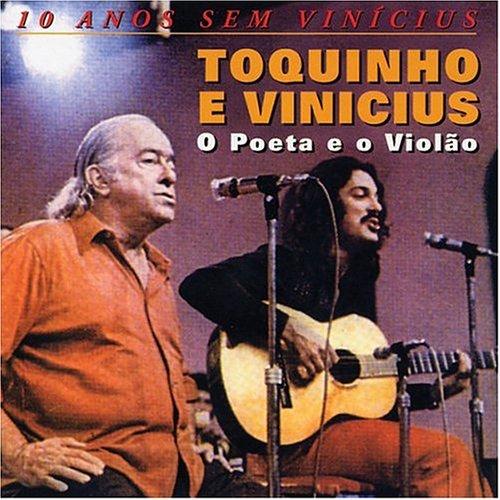 Toquinho E Vinicius - O Poeta e o Violao - Zortam Music