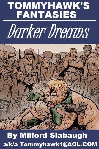 Tommyhawk's Fantasies: Darker Dreams