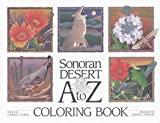 Sonoran Desert A to Z Coloring Book