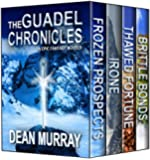 The Guadel Chronicles Volumes 1 - 4