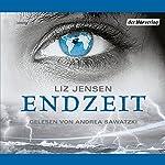 Endzeit   Liz Jensen