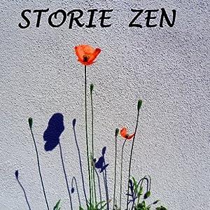 Storie zen [Zen Stories] | [Gli Ascoltalibri]