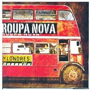 Roupa Nova - Roupa Nova Em Londres - Amazon.com Music