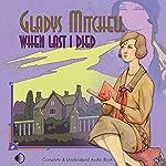 When Last I Died | Gladys Mitchell