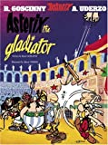 Asterix the Gladiator (Bk. 4)