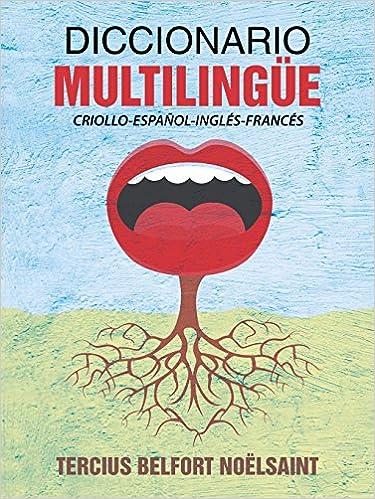 Diccionario multiling e criollo espanol ingles frances for Frances culinario