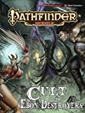 Pathfinder Module: Cult of the Ebon Destroyers (Pathfinder Modules)