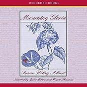 Mourning Gloria | Susan Wittig Albert