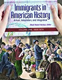 img - for Immigrants in American History: Arrival, Adaptation, and Integration (4 Volume Set) book / textbook / text book