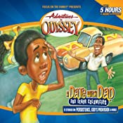 A Date with Dad (and other Calamities): Adventures in Odyssey | [Focus on the Family]