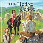 The Hedge School | Gloria Whelan