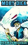 Image of Moby Dick: by Herman Melville (Illustrated and Unabridged)