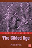 The Gilded Age, Complete (with original illustrations)