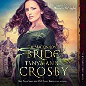 The MacKinnon's Bride: Highland Brides, Book 1 | [Tanya Anne Crosby]