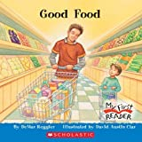 img - for Good Food (My First Reader) by Reggier, Demar (March 1, 2006) Paperback book / textbook / text book